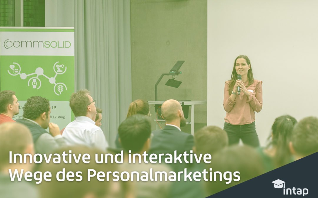 Innovative und interaktive Wege des Personalmarketings